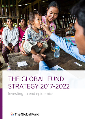 The Global Fund Strategy 2017-2022